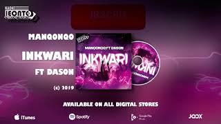 Manqonqo Inkwari ft Dason Official Audio