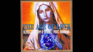 Age Of Love The Age Of Love Watch Out For The Stella Club Mix 1992