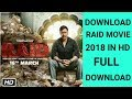 How To  Download Raid Movie 720P HD | In Hindi | Dual Audio Hindi | 2018 | by Technical Tauseefji