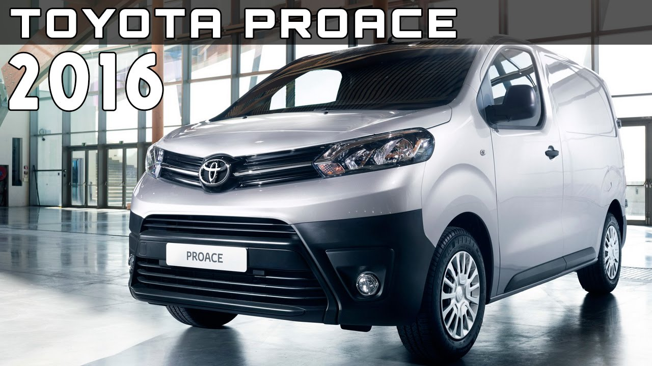 2016 toyota proace review rendered price specs release date youtube. Black Bedroom Furniture Sets. Home Design Ideas