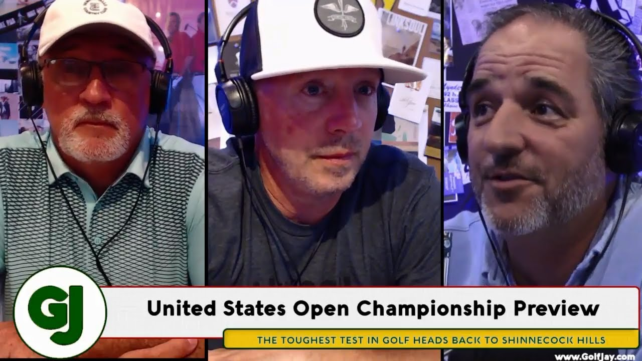 2018 U.S. Open Championship at Shinnecock Preview .::. GolfJay.com Podcast 6/11/18