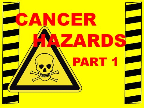 Cancer & Carcinogens Part 1 - Four Common Cancer-Causing Substances & Your Exposure