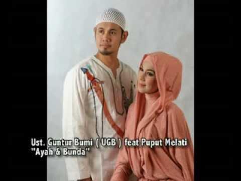 Ustadz Guntur Bumi ( UGB ) feat Puput Melati  - Ayah Bunda.mp4