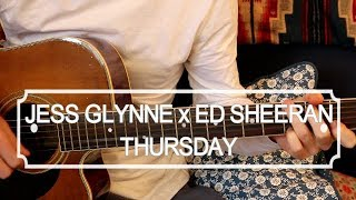 Jess Glynne x Ed Sheeran - Thursday (Acoustic Guitar Lesson) Video