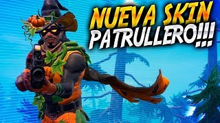 "NEW SKIN ""PATRULLERO PARCHEADO"" & FINAL LOCATION!! 