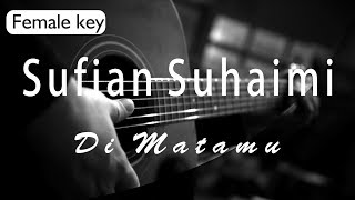 Sufian Suhaimi - Di Matamu female key