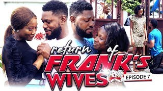 RETURN OF FRANKS WIFE EPISODE 7-NEW MOVIE39quotTRENDING 2019 NOLLYWOOD NIGERIAN MOVIE