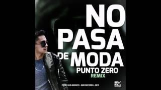 No Pasa De Moda - Punto Zero (Tributo Tego Calderón)