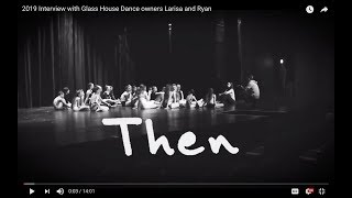 2019 Interview with Glass House Dance owners Larisa and Ryan