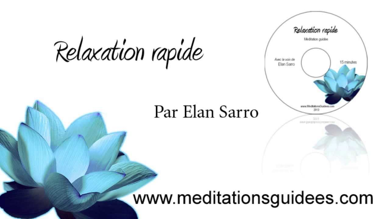 relaxation guidee 15 minutes