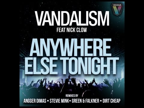 Vandalism feat. Nick Clow - Anywhere Else Tonight (Stevie Mink Remix)