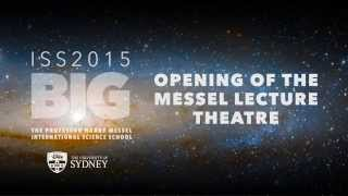The Messel Lecture Theatre — Official Opening, ISS2015, University of Sydney