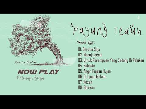 Payung Teduh – Dunia Batas (FULL ALBUM) || Track List