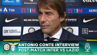 INTER 1-0 LAZIO | ANTONIO CONTE INTERVIEW: