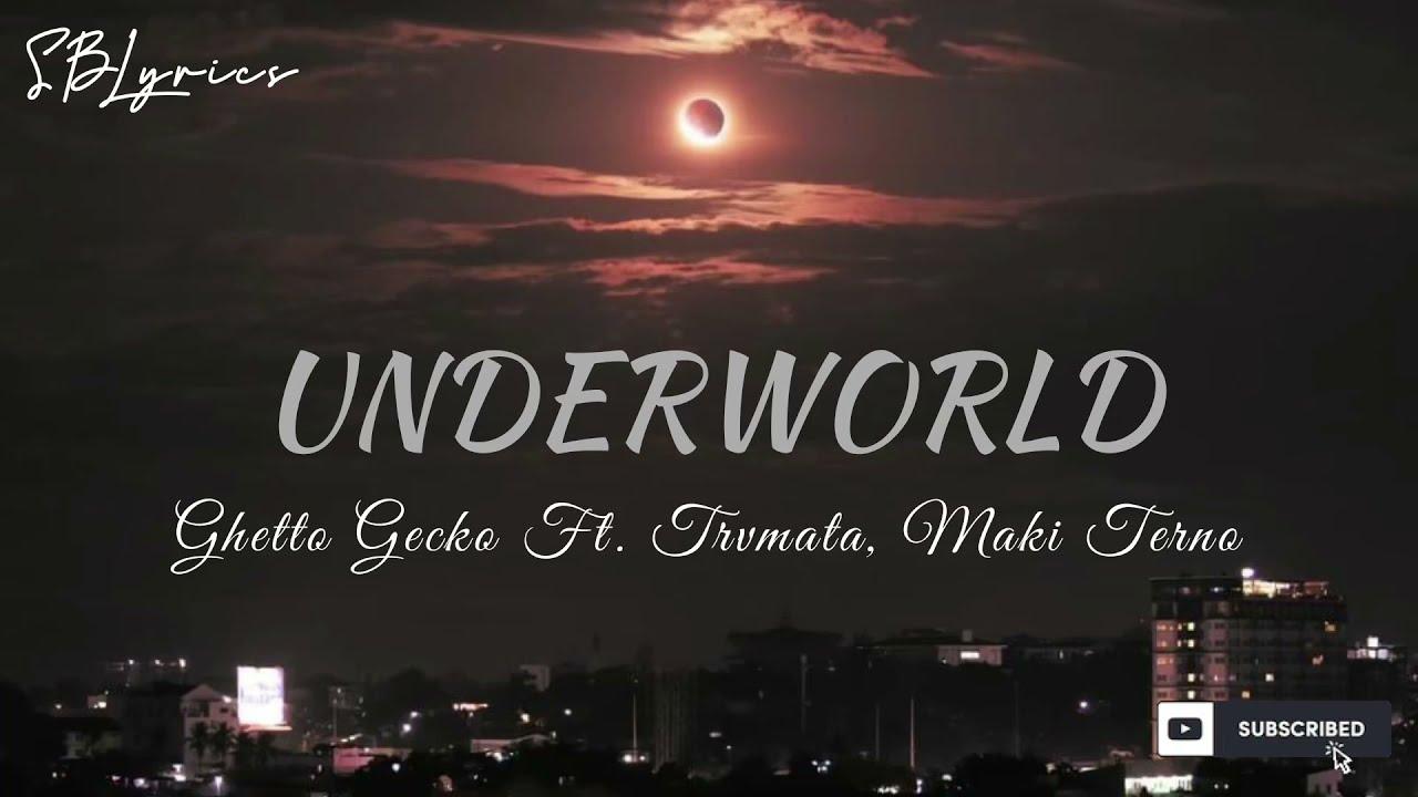 Download Underworld -Ghetto Gecko ft. Trvmata, Maki Terno (Lyrics)