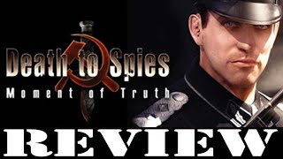 PC GAME REVIEW: Death to Spies: Moment of Truth