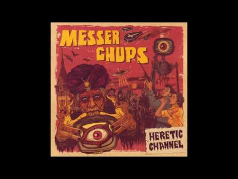 Messer Chups - Heretic Channel (2009)