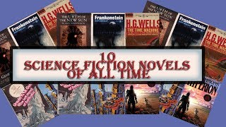 10 Science Fiction Novels Of All Time