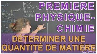 Déterminer une quantité de matière - Physique-Chimie - 1ère S - Les Bons Profs