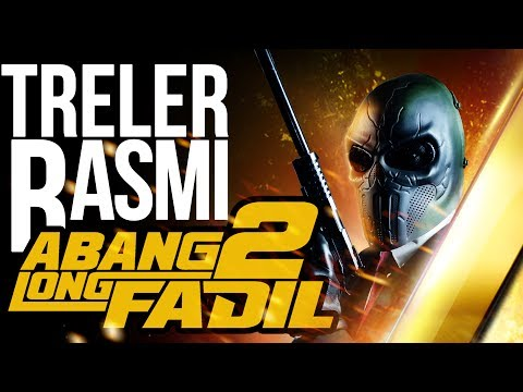 ABANG LONG FADIL 2 - Official Trailer [HD] DI PAWAGAM 24 OGOS 2017