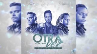 Zion & Lennox Ft. J Balvin - Otra Vez [Mambo Remix]