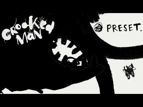 """Crooked Man """"Preset"""" (single version) [Official Audio]"""