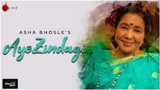 Aye Zindagi Official Video - Asha Bhosle | ft. Sidhant | Indie Music Label