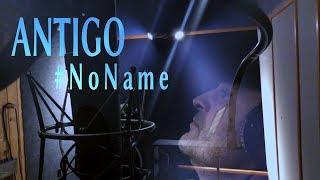 """ANTIGO - """"NoName"""" (Teaser 1)"""