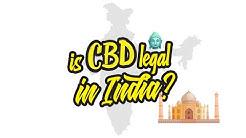Is CBD legal in India?