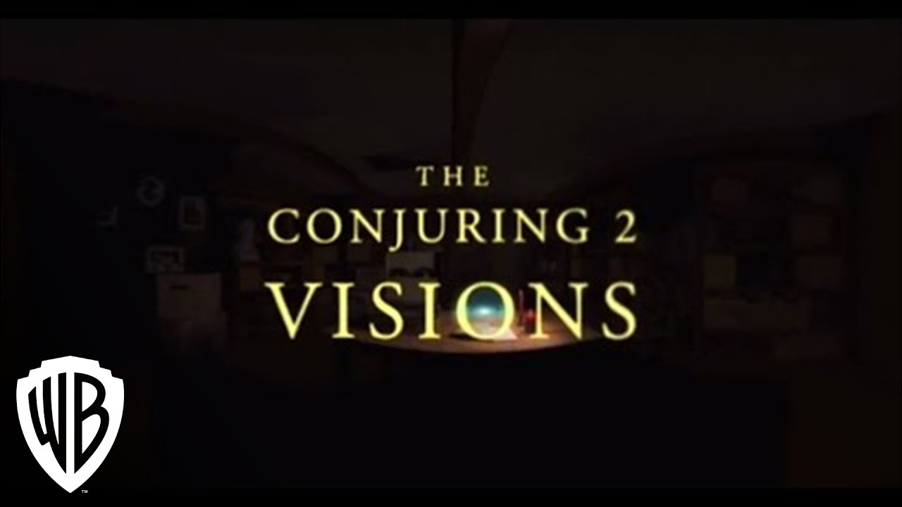 The Conjuring 2 | Visions 360 Experience | Warner Bros. Entertainment