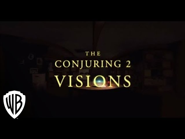 The Conjuring 2: Visions 360 Experience