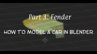 How to Make a Car in Blender (Part 3 Fender)