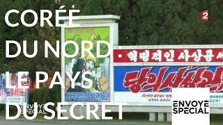 Envoyé spécial. Corée du Nord le pays du secret - 5 octobre 2017 (France 2) thumbnail