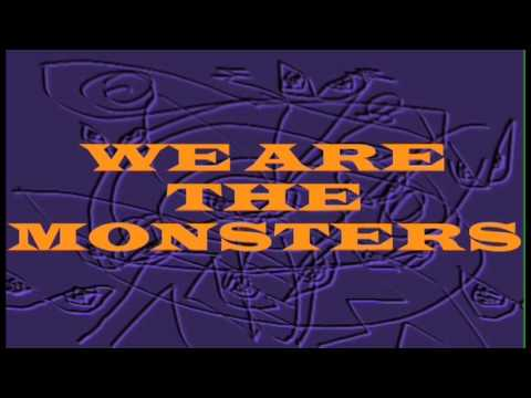 "The Contrast ""We Are The Monsters"""