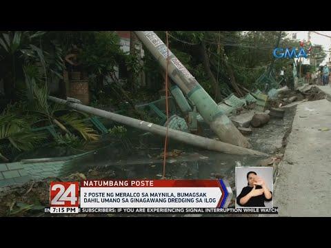 2 poste ng Meralco sa Maynila, bumagsak dahil umano sa ginagawang dredging sa ilog | 24 Oras