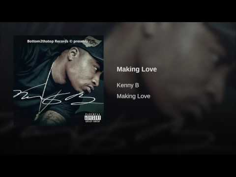 Kenny B - Making Love