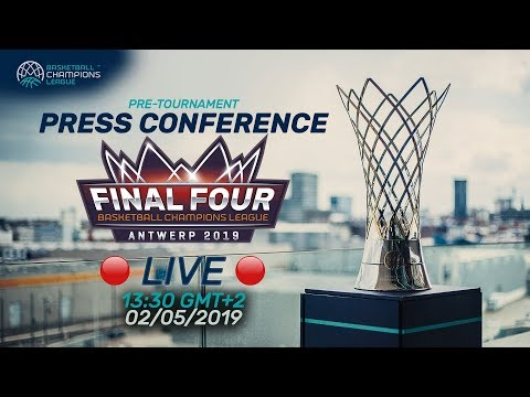 Re-Live - Pre-Tournament Press Conference - Final Four 2019 - Basketball Champions League 2018