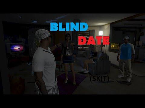 *GTA 5*BLIND DATE* (SKIT)