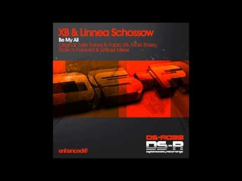 XB & Linnea Schossow - Be My All (Lele Troniq & Fabio XB Remix)