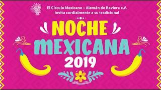 NOCHE MEXICANA 2019 del Círculo Mexicano-Alemán de Baviera e.V.