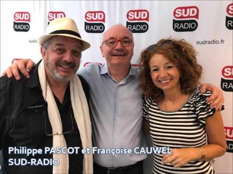 Philippe PASCOT & Françoise CAUWEL - Invités sur Sud Radio