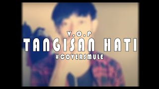 V.o.p - tangisan hati (cover dartho ...