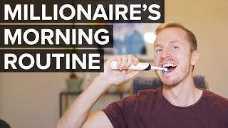 MILLIONAIRE'S MORNING ROUTINE