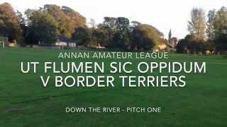 Border Terriers Fc - Game 5 Vs. Ut Flumen Sic Oppidum