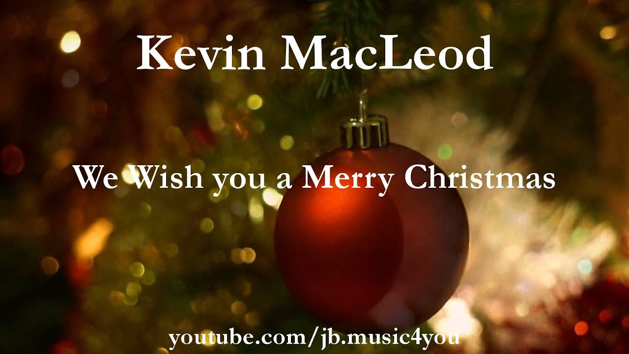 We Wish you a Merry Christmas - Kevin MacLeod - 2 HOURS | Download ...