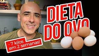 Dieta do Ovo – Perca até 7 Quilos em Duas Semanas
