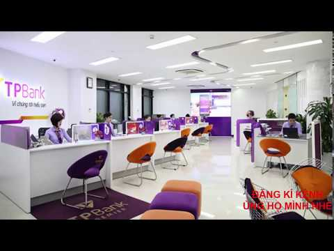 Cách Vay Tiền Trả Góp Ngân Hàng Tiên Phong TP Bank - Vay Thêm Khi đang Nợ Ocb, Fe, Home, Mb Bank...