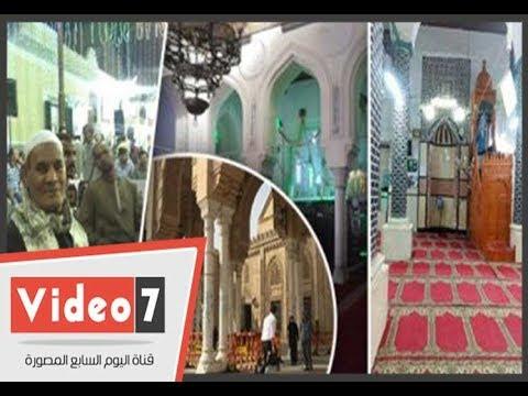 حكايات مساجد الصوفية فى رمضان.ساحات عامرة بالخير بربوع المحروسة  - نشر قبل 6 ساعة