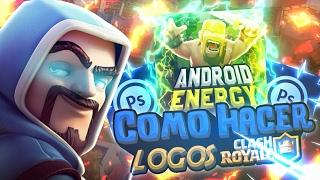 Como Hacer LOGOS DE CLASH ROYALE en ANDROID//PS Touch//AndroidEnergy