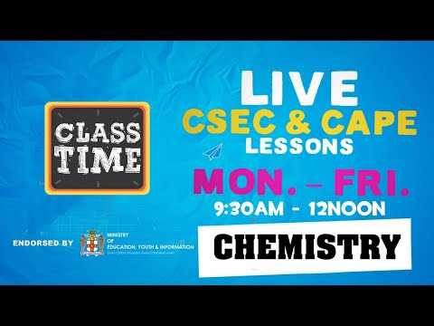 CAPE Chemistry 11:15AM-12:00PM   Educating a Nation - October 22 2020